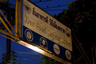 """Appropriately named """"Trat Food Safety Street"""", location of Trat night market. Guess it must be good."""